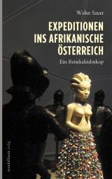 #diskursiv: Expeditionen ins afrikanische Österreich