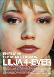 FILM : Lilja 4-ever