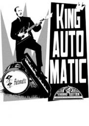 KING AUTOMATIC (fra/voodoo rythm rec.)