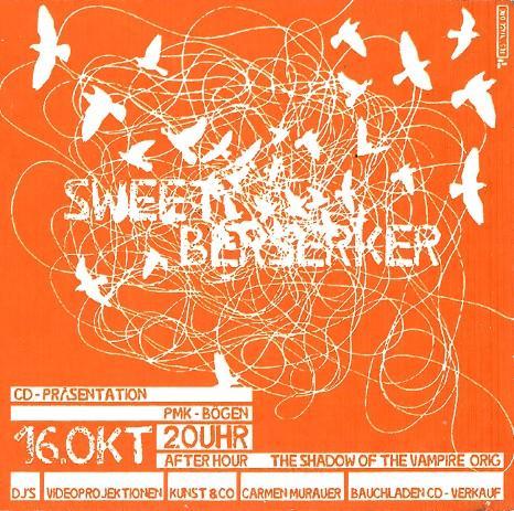 SWEET BERSERKER CD-Präsentation_16.10.2004