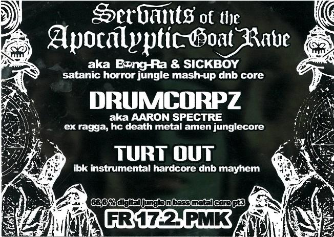 SERVANTS OF THE APOCALYPTIC GOAT RAVE_17.02.2006
