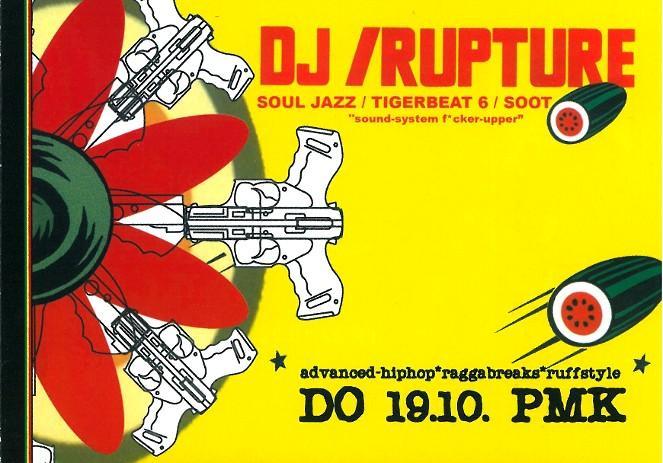 DJ RUPTURE_19.10.2006