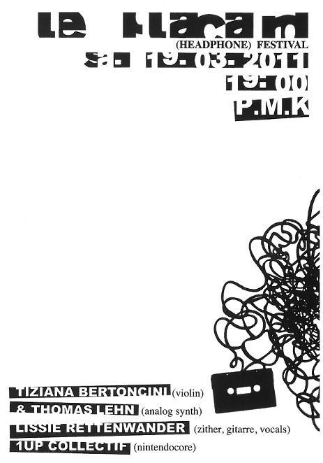 LE PLACARD (HEADPHONE) FESTIVAL_19.03.2011